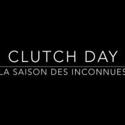 Clutch Day