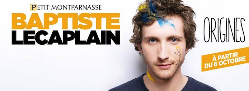 spectacle baptiste lecaplain origines