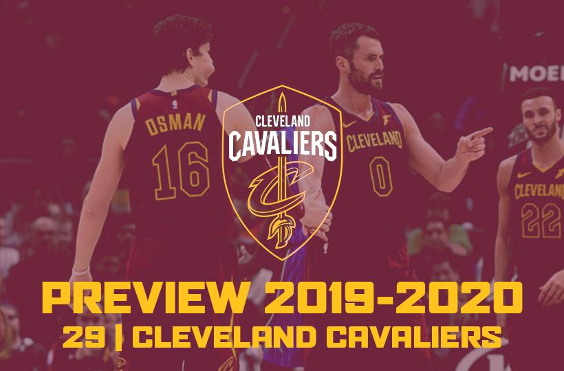 Previews 2019 20 à Cleveland On Ne Change Pas Une équipe