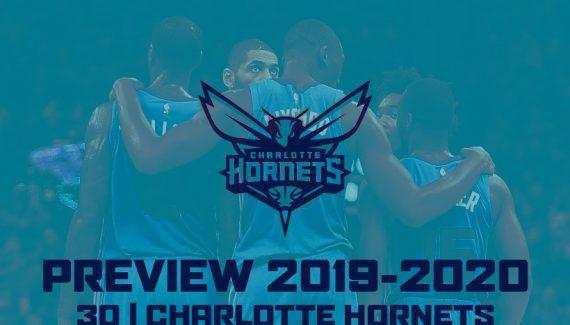 [Previews 2019/20] La transition ou l'enfer pour les Hornets