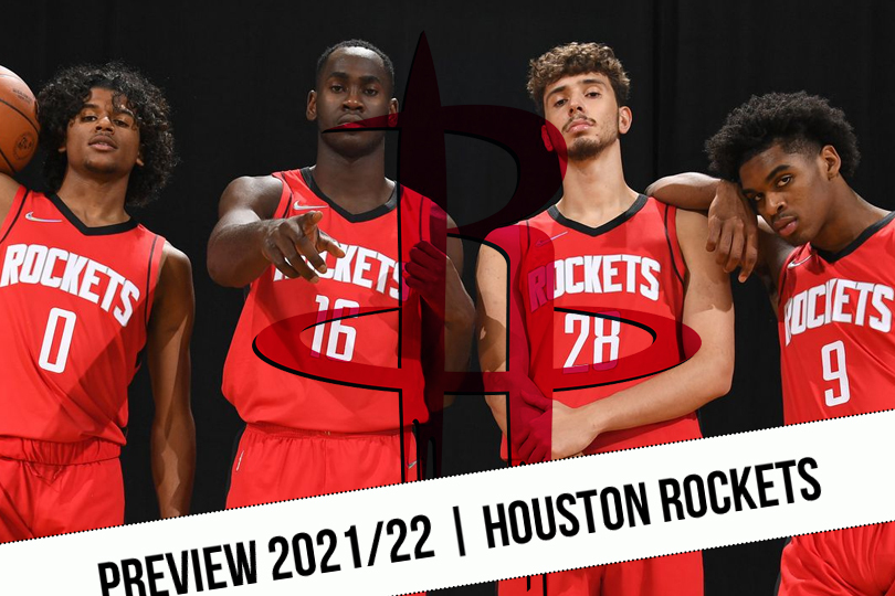 Preview 2021/22    Promise hour for the Rockets    NBA