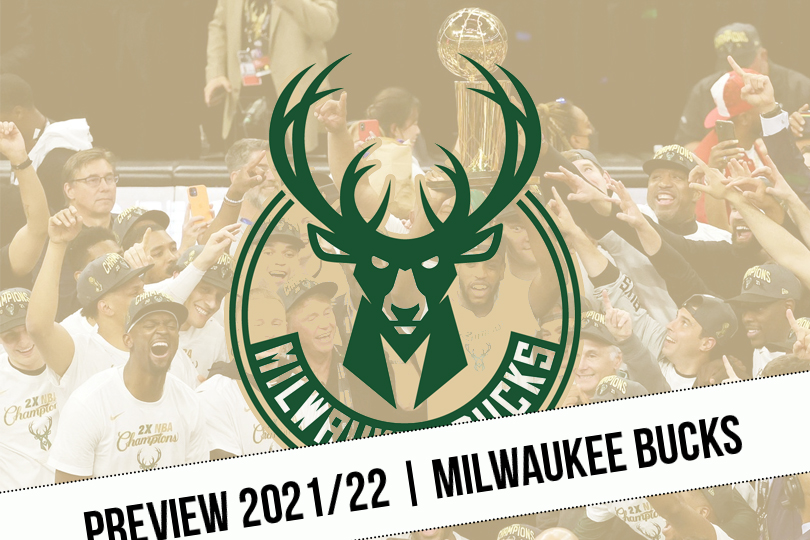 Preview 2021/22    The Bucks despatched off    NBA