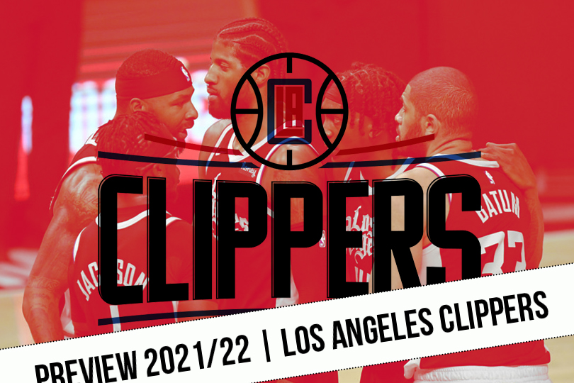 Preview 2021/22    Unapologetic Clippers    NBA