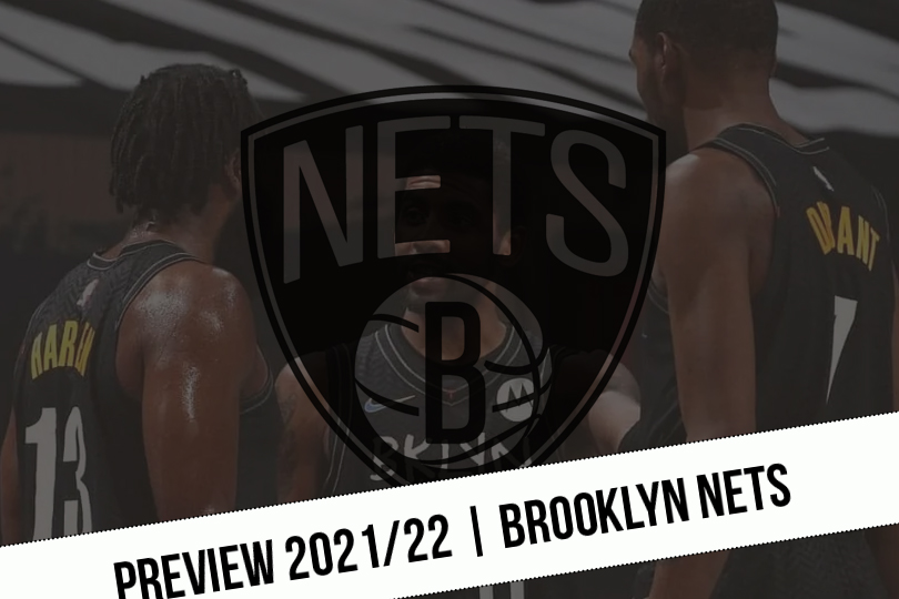 Progress 2021/22    The Nets are solely aiming for the title!     NBA