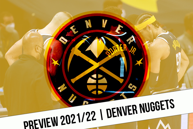 Preview 2021/22    The Nuggets on the restart    NBA