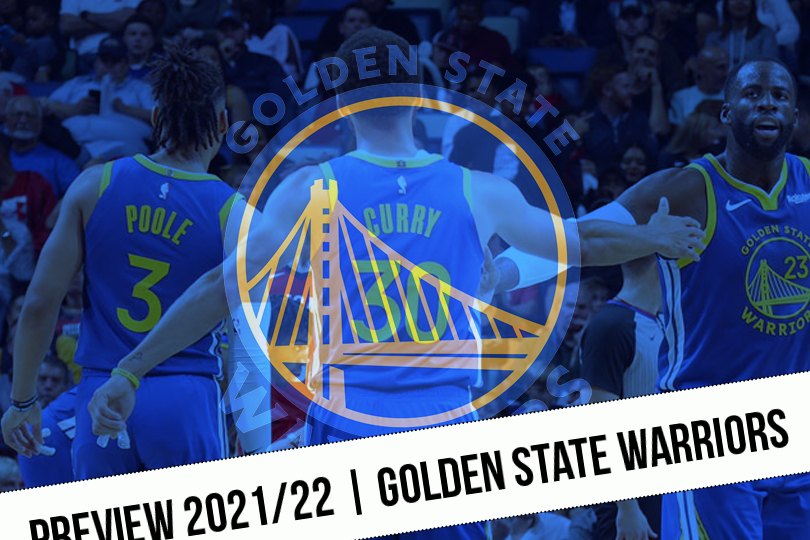 Preview 2021/22    Do the Warriors have the wherewithal to find the heights?     NBA